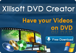 Xilisoft DVD Creator