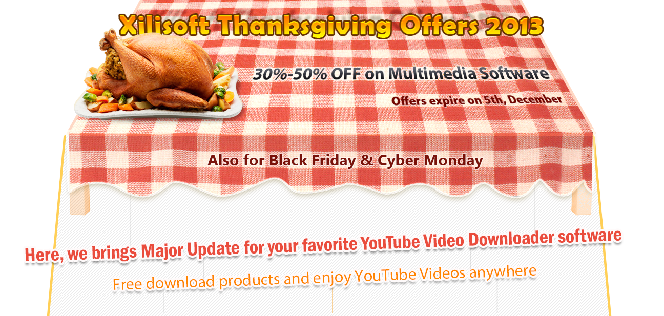 Xilisoft Thanksgiving Offers 2013, 30% - 50% off on multimedia software